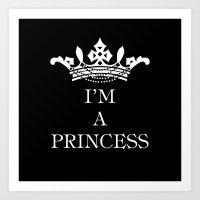 I'm A Princess III Art Print