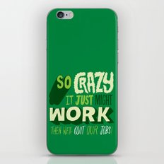 Quit Our Jobs iPhone & iPod Skin