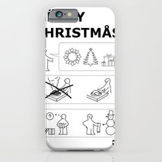 How To Have A Merry Christmas Slim Case iPhone 6s