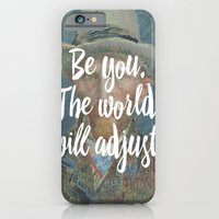 Be you. The world will adjust. iPhone 6 Slim Case