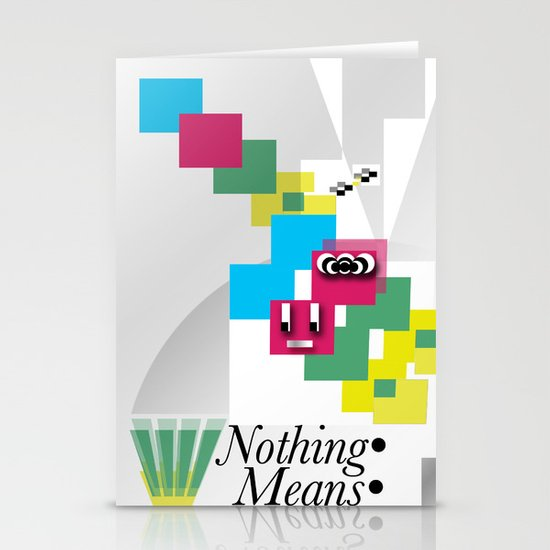 Nothing Means•0 Stationery Card