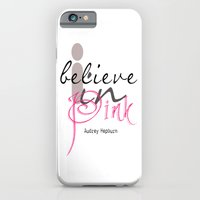 I believe in Pink Audrey Hepburn iPhone 6 Slim Case