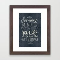 For Every Minute You Are… Framed Art Print