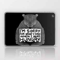 I'm Sorry For What I Said When I Was Hungry (Black) Laptop & iPad Skin