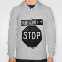 South Tacoma Stop Hoody