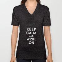 Keep Calm And Write On Unisex V-Neck