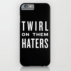 FORMATION - Twirl on them Haters iPhone 6 Slim Case