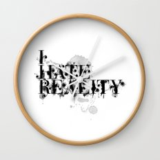I hate reality Wall Clock