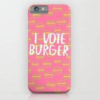 I Vote Burger iPhone 6 Slim Case