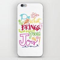 Do What Brings You Joy iPhone & iPod Skin
