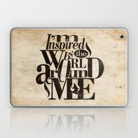 I'm Inspired By The Worl… Laptop & iPad Skin