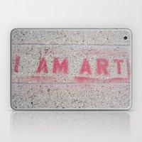 I Am Art Laptop & iPad Skin