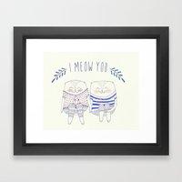I Meow You Framed Art Print