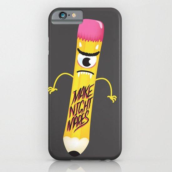 Make Nightmares!  iPhone & iPod Case
