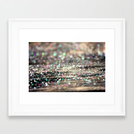 Glitter is a Girl's Best Friend Framed Art Print