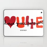 Love You Forever Laptop & iPad Skin