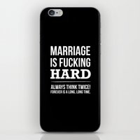 Marriage is Fucking Hard - Black & White  iPhone & iPod Skin