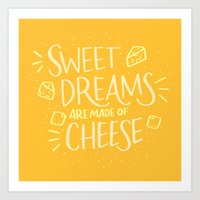 Cheese Dreams Art Print