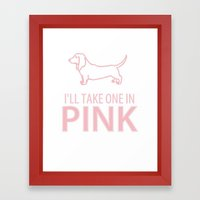 I'LL TAKE ONE IN PINK - … Framed Art Print