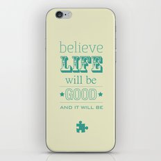 Believe Life iPhone & iPod Skin