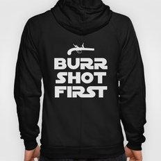 HAMILTON THE BROADWAY MUSICAL- BURR SHOT FIRST Hoody