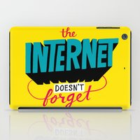 The Internet Doesn't Forget iPad Case