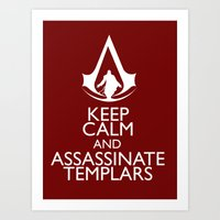 Keep Calm And Assassinat… Art Print