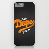 iPhone & iPod Case featuring That's Dope Y'all! by Andrew Miller
