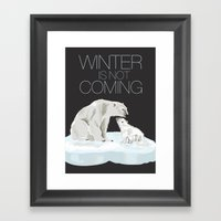 winter is not coming Framed Art Print