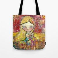 Always, It Is Yours Tote Bag