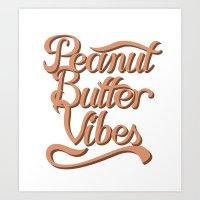 Peanut Butter Vibes Art Print