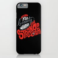 There is no beauty without some strangeness. iPhone 6 Slim Case