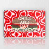 Chill And Eat Cheeseburg… Laptop & iPad Skin