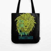 It's Like A Jungle Somet… Tote Bag