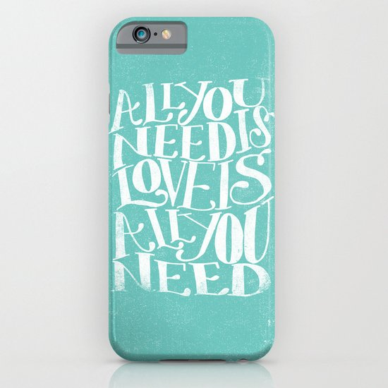 ALL YOU NEED IS LOVE IS ALL YOU NEED iPhone & iPod Case