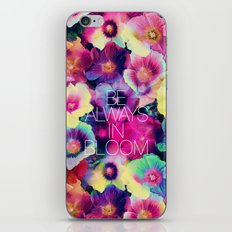 Be always in bloom iPhone & iPod Skin