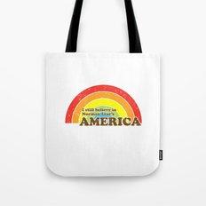 I Still Believe in Norman Lear's America Tote Bag