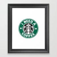 I need a coffee! Framed Art Print