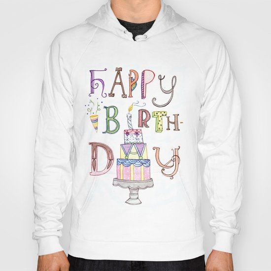 Happy Birthday Hoody