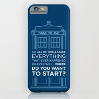iPhone & iPod Case featuring Doctor Who - TARDIS Where Do You Want to Start by mydeardear