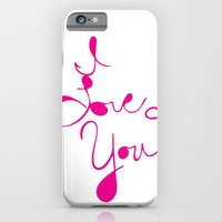 iPhone & iPod Case featuring I Love You by Kim Moulder