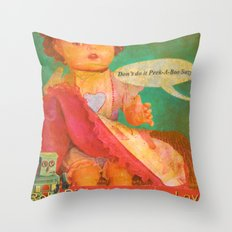 Don't Do It Peek-A-Boo Suzy! Throw Pillow