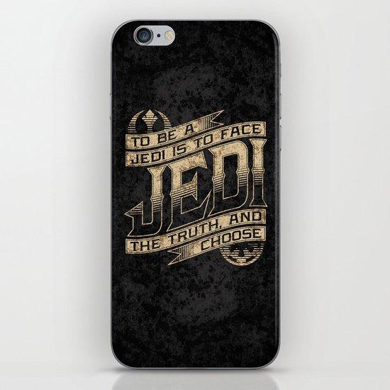 To Be A Jedi iPhone & iPod Skin