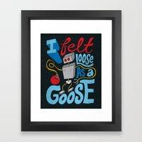 Loose as a Goose Framed Art Print
