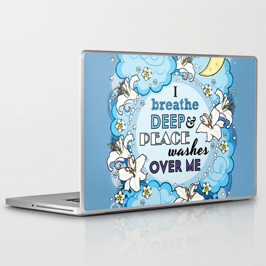 I Breathe Deep and Peace Washes over me - Affirmation Laptop & iPad Skin