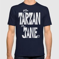 YOU TARZAN ME JANE. Mens Fitted Tee Navy SMALL
