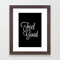 Feel Good Framed Art Print