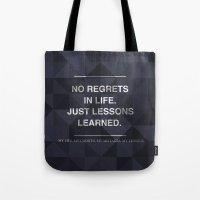 No Regrets 3 Tote Bag