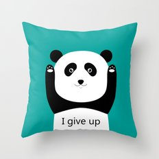 I give up Throw Pillow