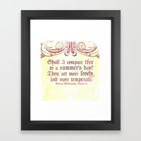 Shall I comare thee to a summer's day? --Sonnet 18 Shakespeare Quote Framed Art Print